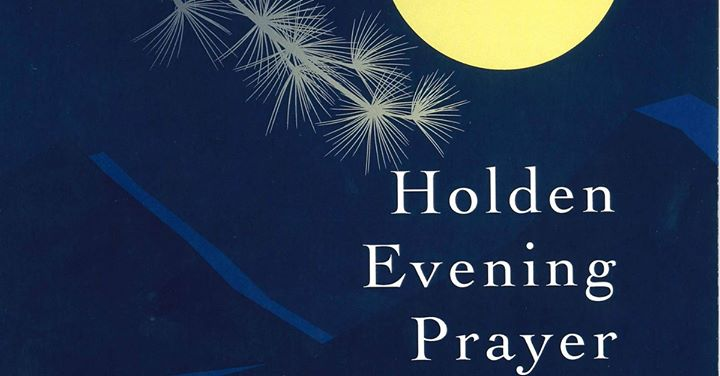 Wednesday Suppers and Holden Evening Prayer